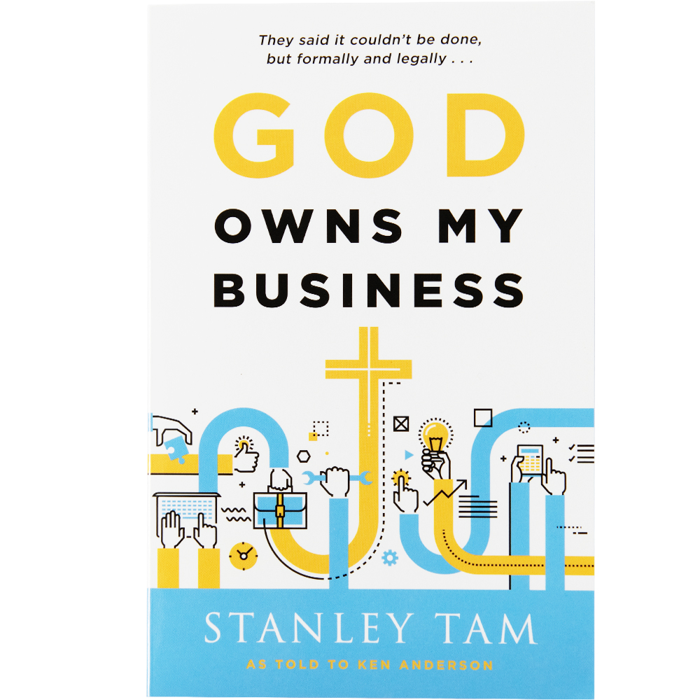 God Owns My Business By Dr. R. Stanley Tam