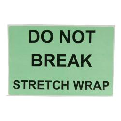 """4"""" x 6"""" Do Not Break Stretch Wrap Labels- 500 per Roll"""