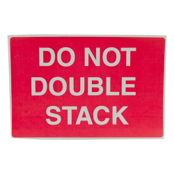 """4"""" x 6"""" Do Not Double Stack Labels- 500 per Roll"""