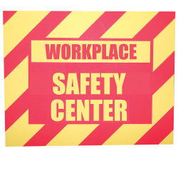 Safety Center/Compliance Center Sign