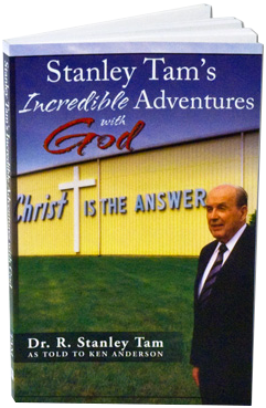 Stanley Tam's Incredible Adventures With God